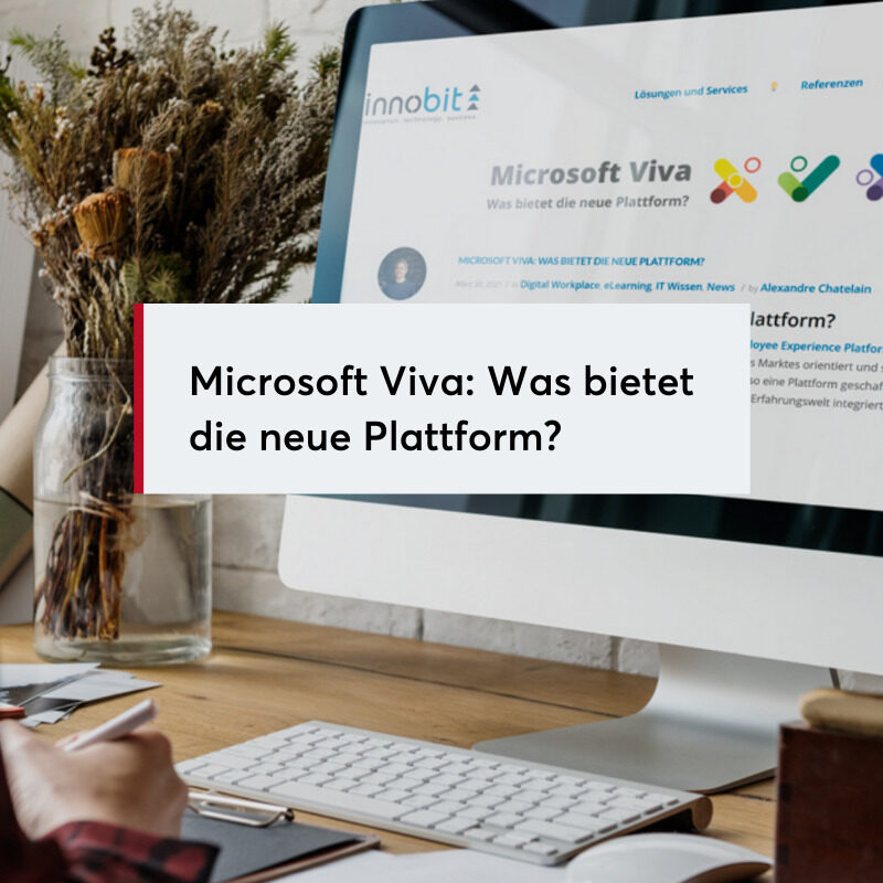Microsoft Viva Was Bietet die neue Plattform