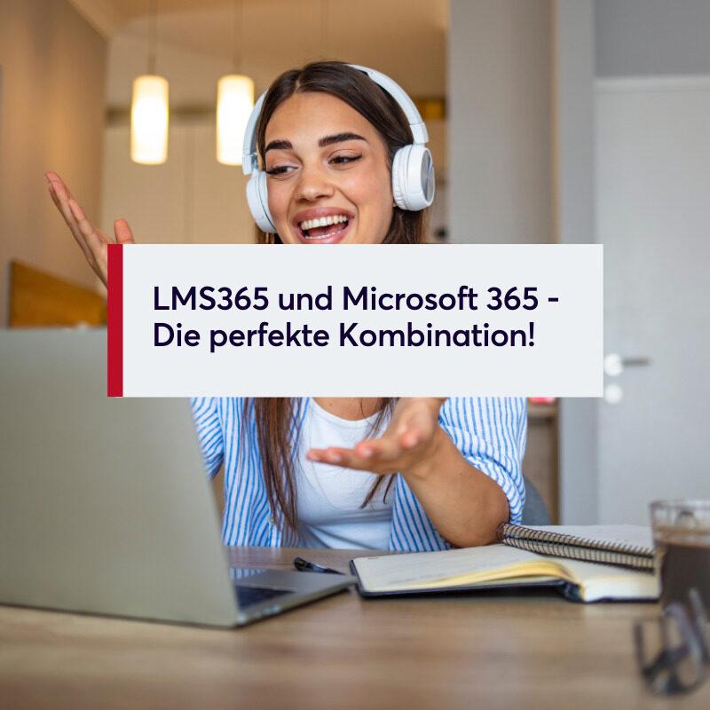 LMS365 und Microsoft 365 - Die perfekte Kombination!